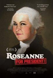 roseanne for prez